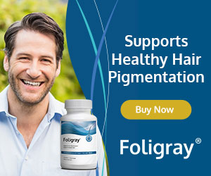 Foligray Graying Hair Supplement - Review 2020